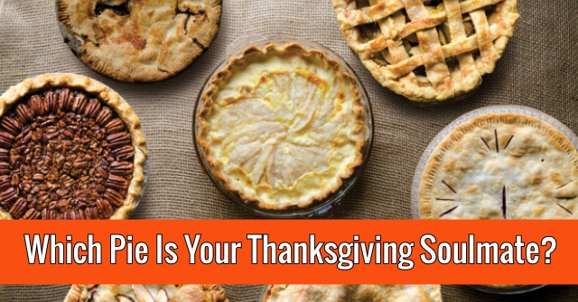 Which Pie Is Your Thanksgiving Soulmate?