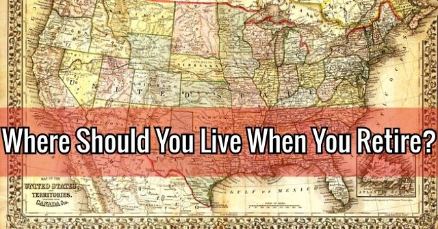 Where Should You Live When You Retire?