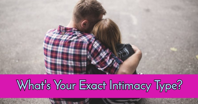 What's Your Exact Intimacy Type?