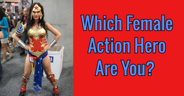 Which Female Action Hero Are You?