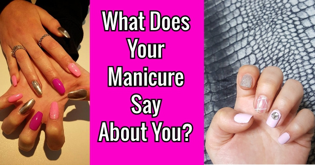 What Does Your Manicure Say About You?