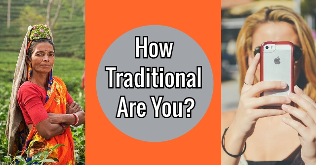 How Traditional Are You?
