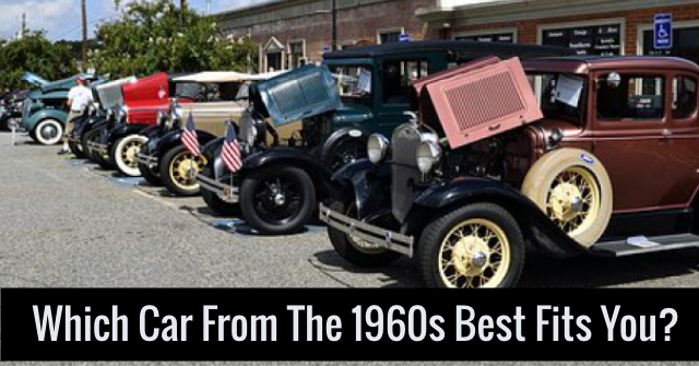 Which Car From The 1960s Best Fits You?