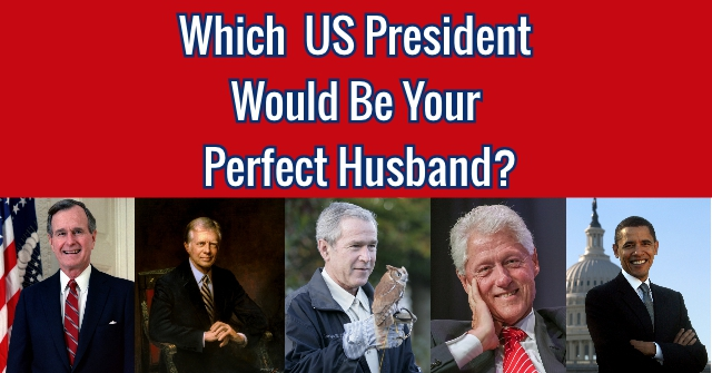 Which US President Would Be Your Perfect Husband?