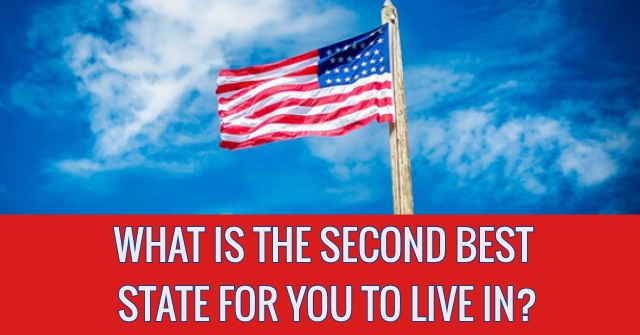 What Is The Second Best State For You To Live In?