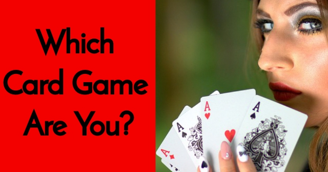 Which Card Game Are You?