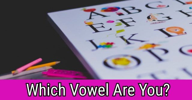Which Vowel Are You?