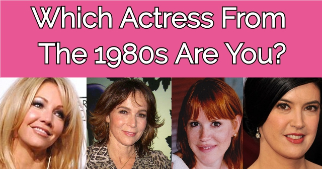 Which Actress From The 1980s Are You?