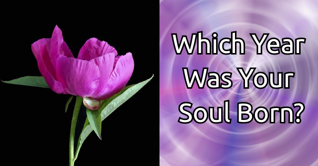 Which Year Was Your Soul Born?