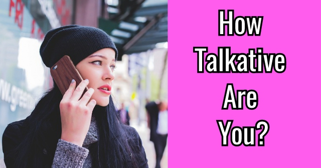 How Talkative Are You?