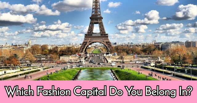 Which Fashion Capital Do You Belong In?