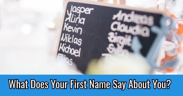 What Does Your First Name Say About You?