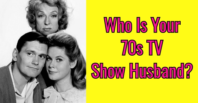Who Is Your 70s TV Show Husband?