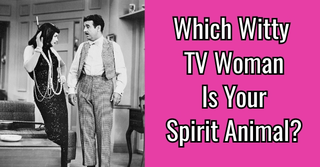 Which Witty TV Woman Is Your Spirit Animal?