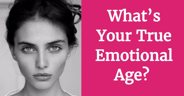 What's Your True Emotional Age?