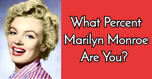 What Percent Marilyn Monroe Are You?