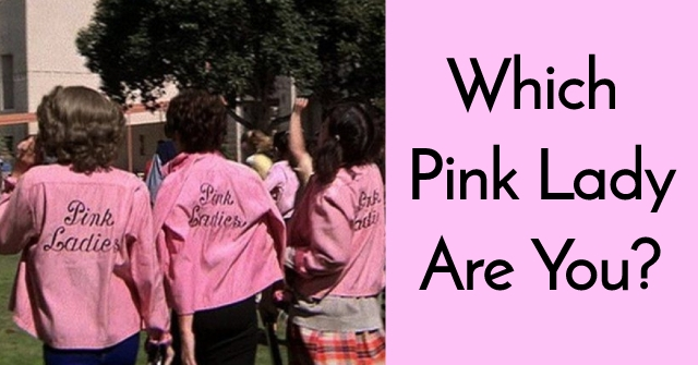 Which Pink Lady Are You?