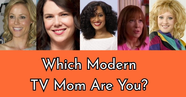 Which Modern TV Mom Are You?