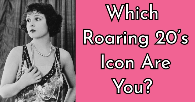 Which Roaring 20's Icon Are You?