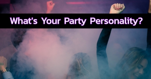 What's Your Party Personality?