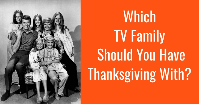 Which TV Family Should You Have Thanksgiving With?