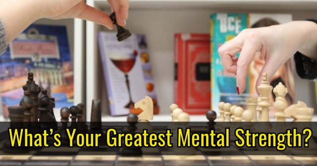 What's Your Greatest Mental Strength?