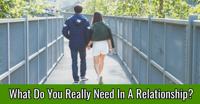 What Do You Really Need In A Relationship?