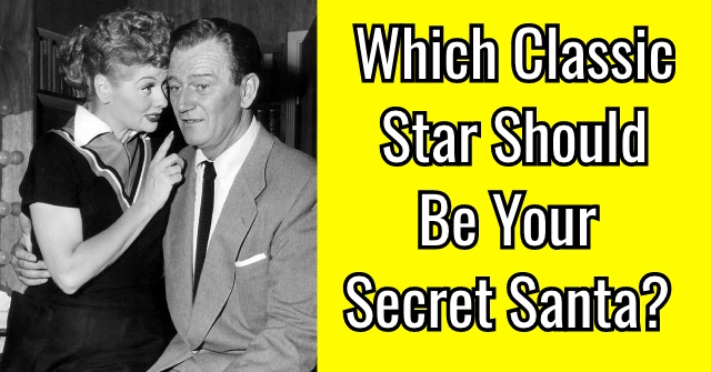 Which Classic Star Should Be Your Secret Santa?