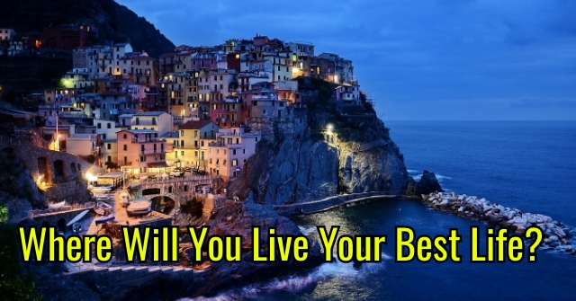 Where Will You Live Your Best Life?