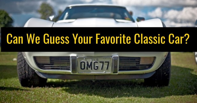 Can We Guess Your Favorite Classic Car?