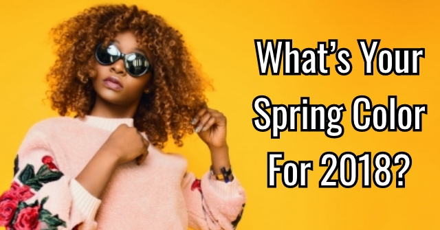 What's Your Spring Color For 2018?