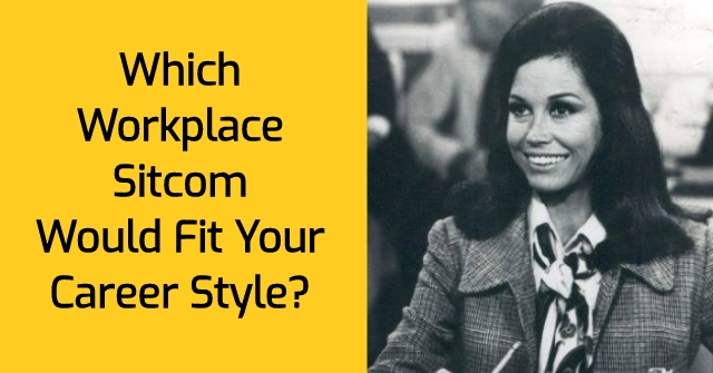 Which Workplace Sitcom Would Fit Your Career Style? | QuizLady
