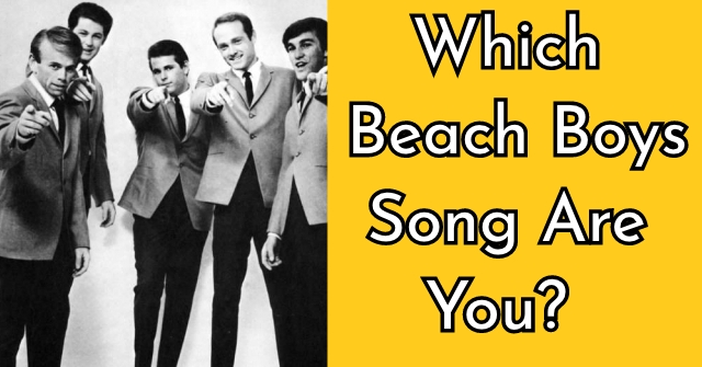 Which Beach Boys Song Are You?