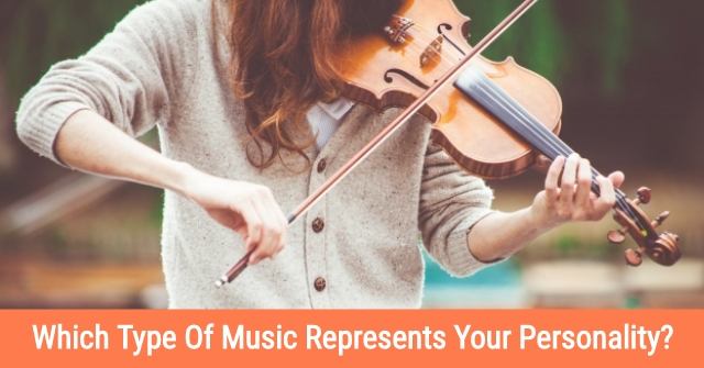 Which Type Of Music Represents Your Personality?