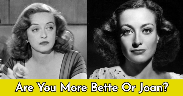 Are You More Bette Or Joan?