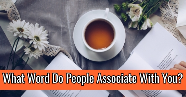 What Word Do People Associate With You?