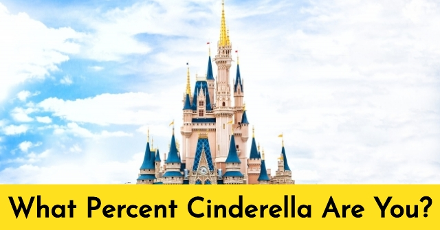 What Percent Cinderella Are You?