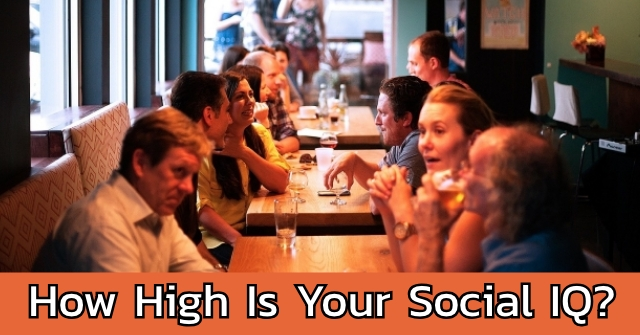 How High Is Your Social IQ?