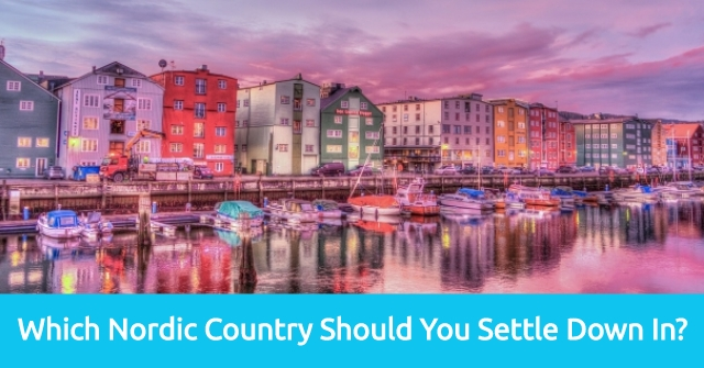 Which Nordic Country Should You Settle Down In?