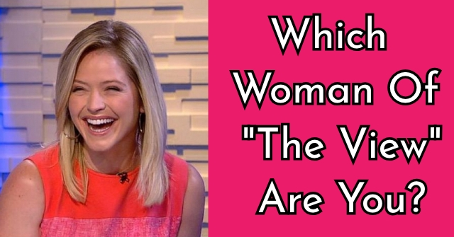 """Which Woman Of """"The View"""" Are You?"""