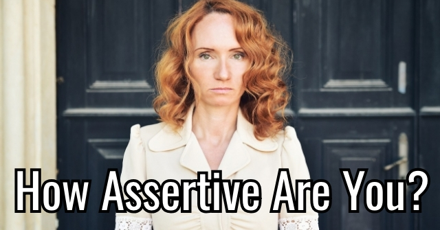 How Assertive Are You?