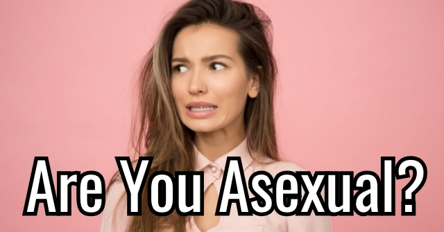 Are You Asexual?