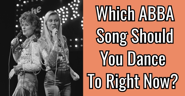 Which ABBA Song Should You Dance To Right Now?