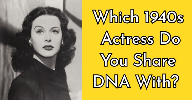 Which 1940s Actress Do You Share DNA With?