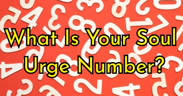 What Is Your Soul Urge Number?
