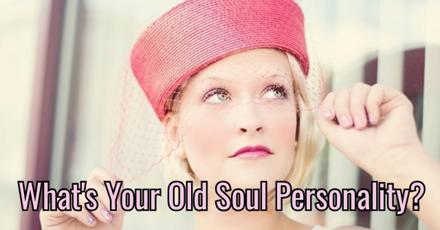 What's Your Old Soul Personality?