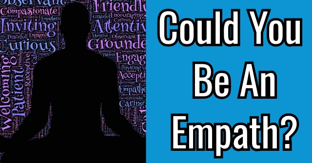 Could You Be An Empath?