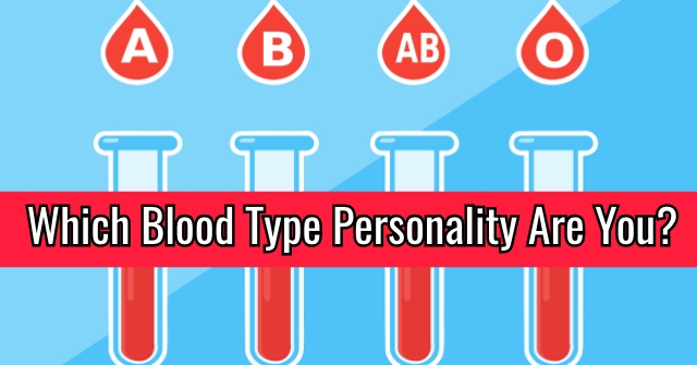 Which Blood Type Personality Are You?