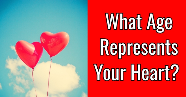 What Age Represents Your Heart?