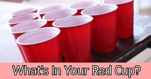 What's In Your Red Cup?
